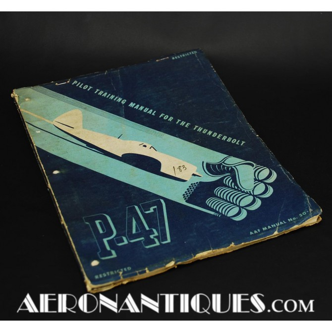 WWII US Army Air Force P-47 Thunderbolt Pilot Flying Manual