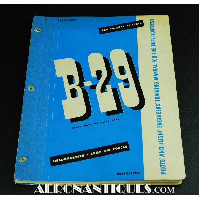 US Army Air Force B-29 Superfortress Flying Manual